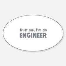 Trust me, I'm an engineer Decal