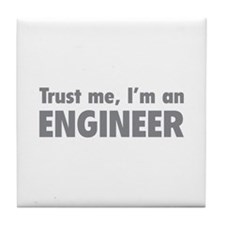 Trust me, I'm an engineer Tile Coaster