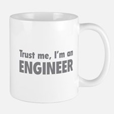 Trust me, I'm an engineer Mug