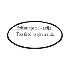 Exhaustipated Patches