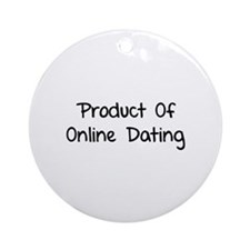 Product of online dating Ornament (Round)