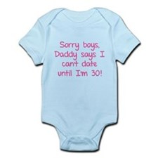 Sorry boys, daddy says I can't date Infant Bodysui