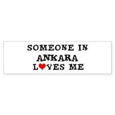 Someone in Ankara Bumper Bumper Sticker