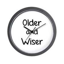 Older and Wiser Wall Clock