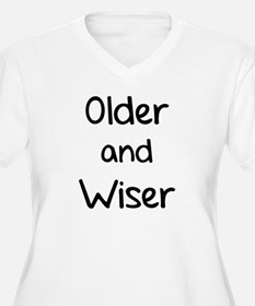 Older and Wiser T-Shirt