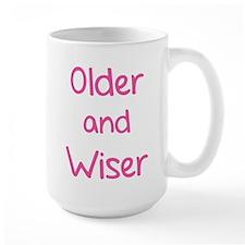 Older and Wiser Mug
