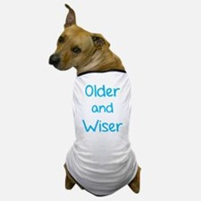 Older and Wiser Dog T-Shirt