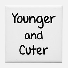 Younger and cuter Tile Coaster