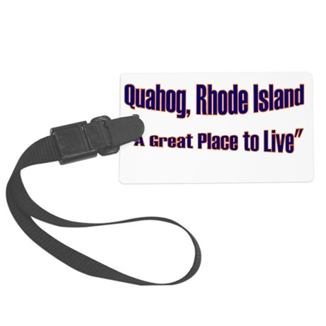 Quahog - A Great Place Large Luggage Tag
