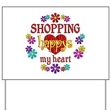 Shopping Happy Yard Sign