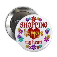 """Shopping Happy 2.25"""" Button"""