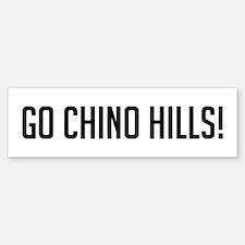 Go Chino Hills Bumper Bumper Bumper Sticker