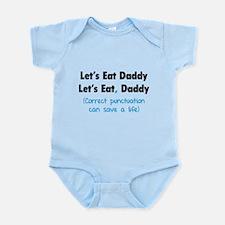 Let's eat Daddy Infant Bodysuit
