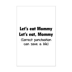 Let's eat Mommy Posters