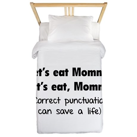 Let's eat Mommy Twin Duvet