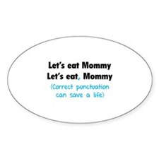 Let's eat Mommy Decal