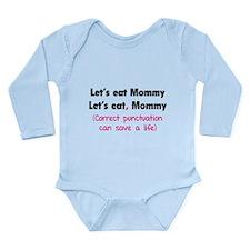 Let's eat Mommy Long Sleeve Infant Bodysuit