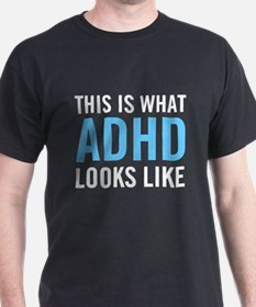 This is what ADHD dark T-Shirt