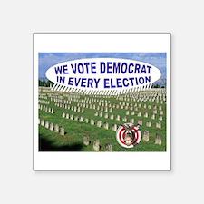 """DEAD VOTERS Square Sticker 3"""" x 3"""""""