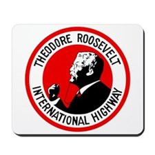 Theodore Roosevelt Highway Mousepad