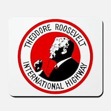 Theodore Roosevelt Highway Mousepad