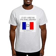 It's Not a World War Until Fr Ash Grey T-Shirt