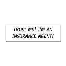 TRUST ME! INSURANCE AGENT Car Magnet 10 x 3