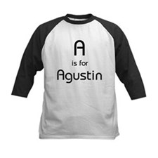 A Is For Agustin Tee