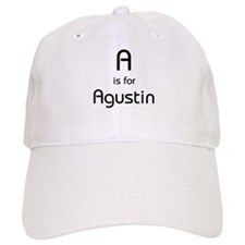 A Is For Agustin Baseball Cap