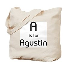 A Is For Agustin Tote Bag