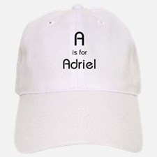 A Is For Adriel Baseball Baseball Cap