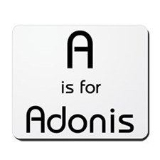 A Is For Adonis Mousepad
