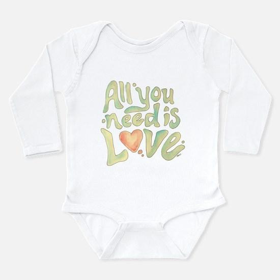 All you need Long Sleeve Infant Bodysuit