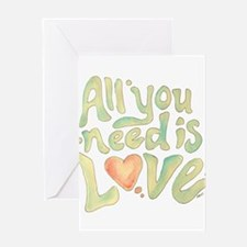 All you need Greeting Card