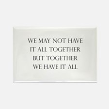 Have It All Together Rectangle Magnet (10 pack)