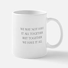 Have It All Together Mug