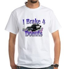 I brake 4 donuts Shirt