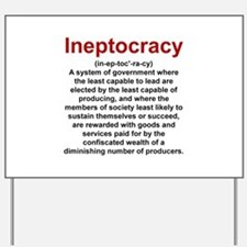 Ineptocracy Yard Sign