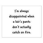 Liar Pants On Fire Small Poster
