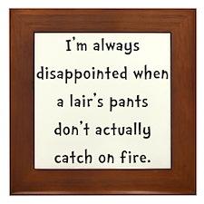 Liar Pants On Fire Framed Tile