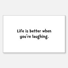 Life Better Laugh Decal