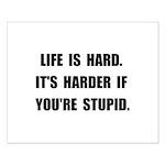 Life Stupid Small Poster