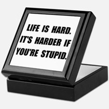 Life Stupid Keepsake Box