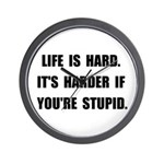 Life Stupid Wall Clock