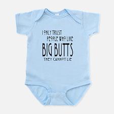 Trust Big Butts Infant Bodysuit