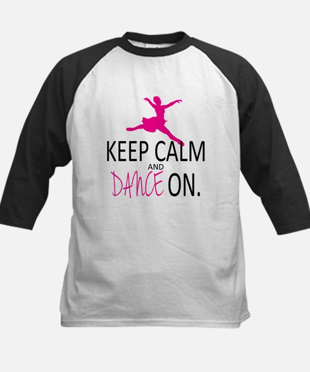 Keep Calm and Dance On Tee