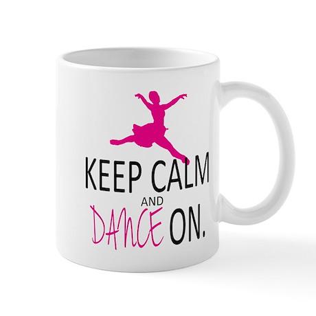 Keep Calm and Dance On Mug