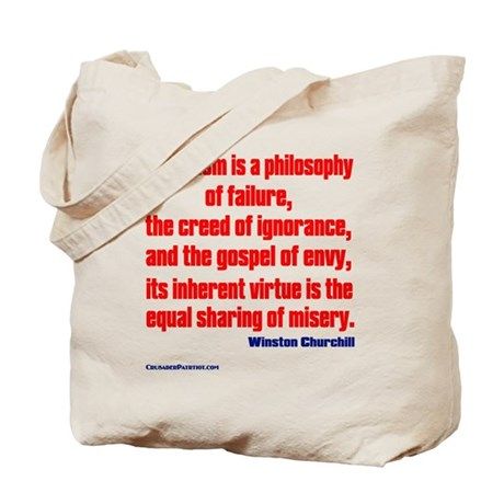 Socialism is a Philosophy of Failure Tote Bag