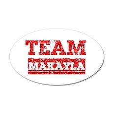 Team Makayla 20x12 Oval Wall Decal