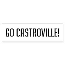 Go Castroville Bumper Bumper Sticker